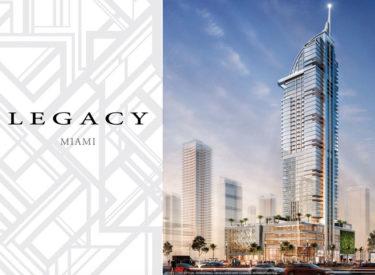 Legacy Miami Condos